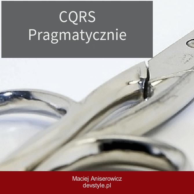 cqrs-pragmatycznie