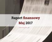 Raport Finansowy: maj 2017.