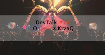 DevTalk#74 – O C++ z KrzaQ