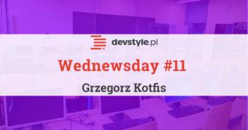 Wednewsday #11 – programistyczne nowinki